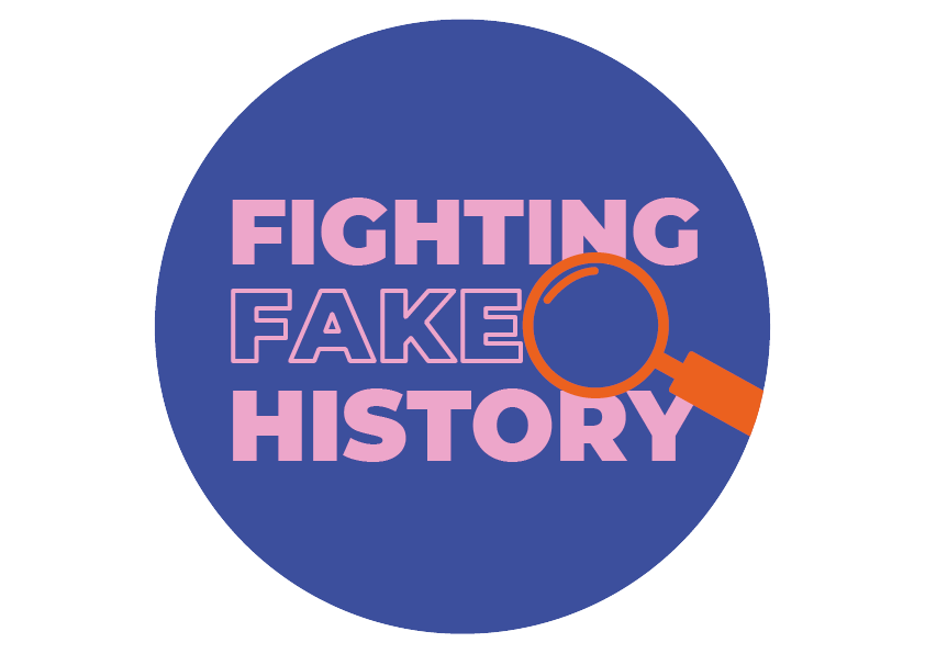 Logo shows a magnifying glass, and the text 'Fighting Fake History'