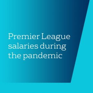 Premier League salaries during the pandemic