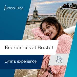 Economics at Bristol: Lynn's experience