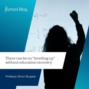 """There can be no """"levelling up"""" without education recovery"""