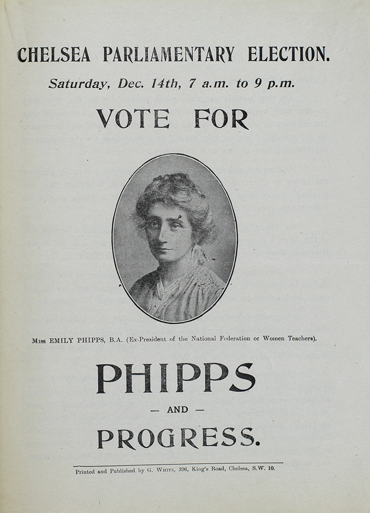 Election address/leaflet for Emily Phipps, Chelsea, Independent Candidate. General Election, December 1918.
