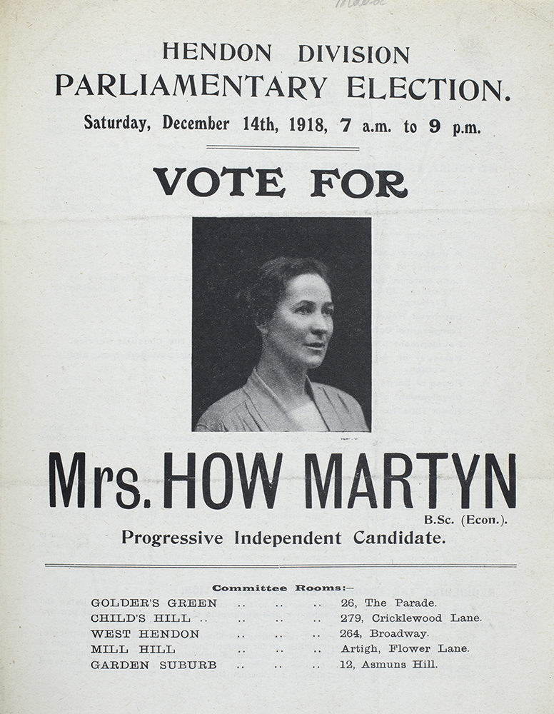 Election address/leaflet for Mrs How Martyn, Hendon, Progressive Independent Candidate. General Election, December 1918.
