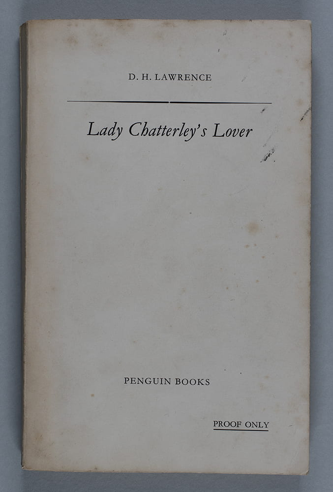Proof copy of 'Lady Chatterley's Lover'. University of Bristol Library Special Collections ref: DM2129/1/1.