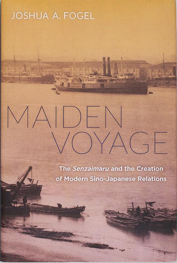 Joshua A.Fogel, Maiden Voyage