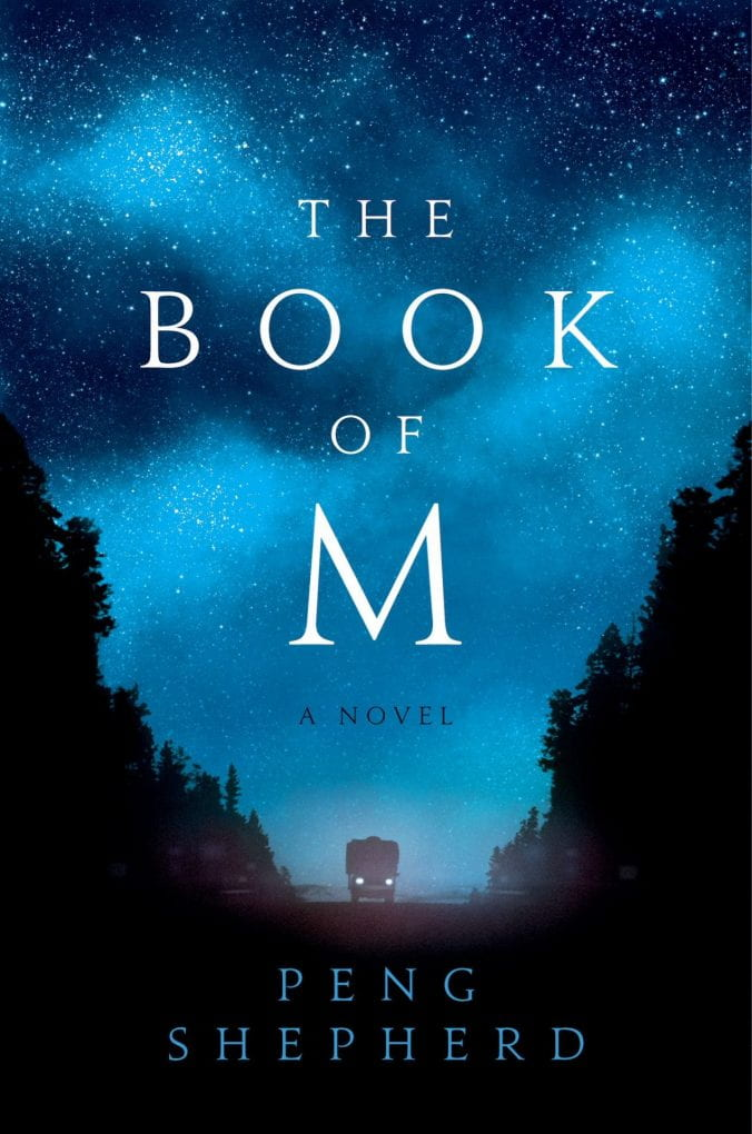 The Book of M, novel by City Short Course alumna, Peng Shepherd