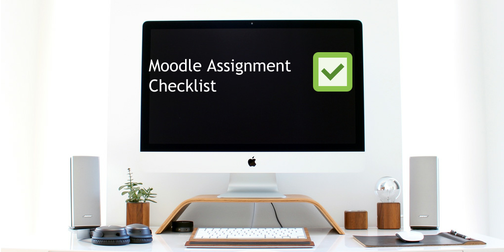 Moodle assignment checklist with checkbox on computer screen