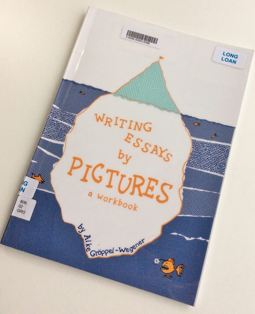 Front cover of the book 'Writing Essays by Pictures' by Alke Groppel-Wegener