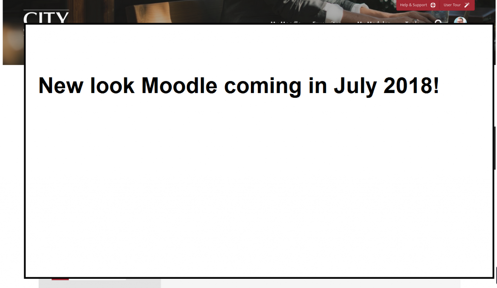 Moodle module page hidden with text new look Moodle coming in July 2018!