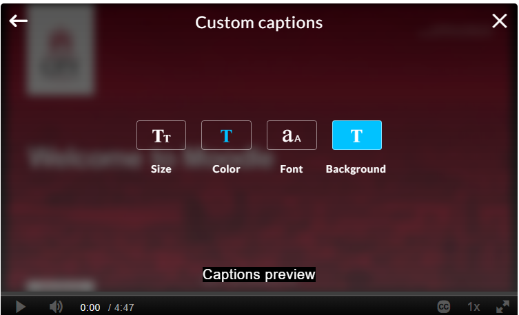 Caption options opened displaying links to change text, colour, font and background