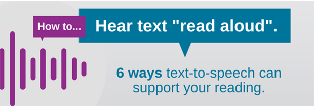 "How to hear text ""read aloud"": 6 ways text-to-speech can support your reading"