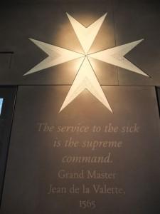 The service to the sick is the supreme command. Grand Master Jean de la Valette, 1565