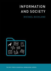 Front cover image for the book Information and Society