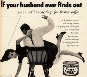 If your husband finds our advertisement