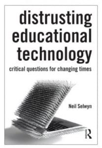 Book cover for Distrusting Educational Technology by Neil Selwyn