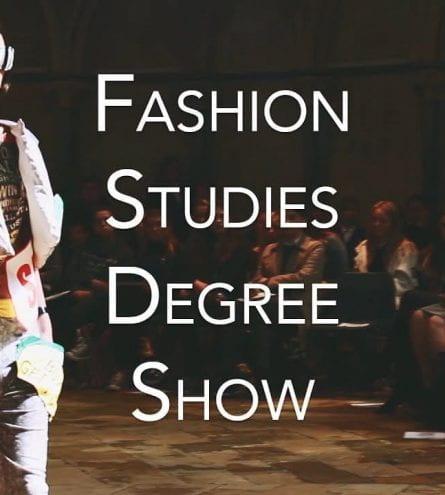 Thumbnail of a model walking down a catwalk, saying 'fashion studies degree show'