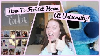 Thumbnail of a girl, with a stitch cuddly and some polaroids, saying 'how to feel at home at university!'