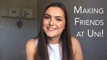 Thumbnail of a girl smiling, saying 'making friends at uni!'