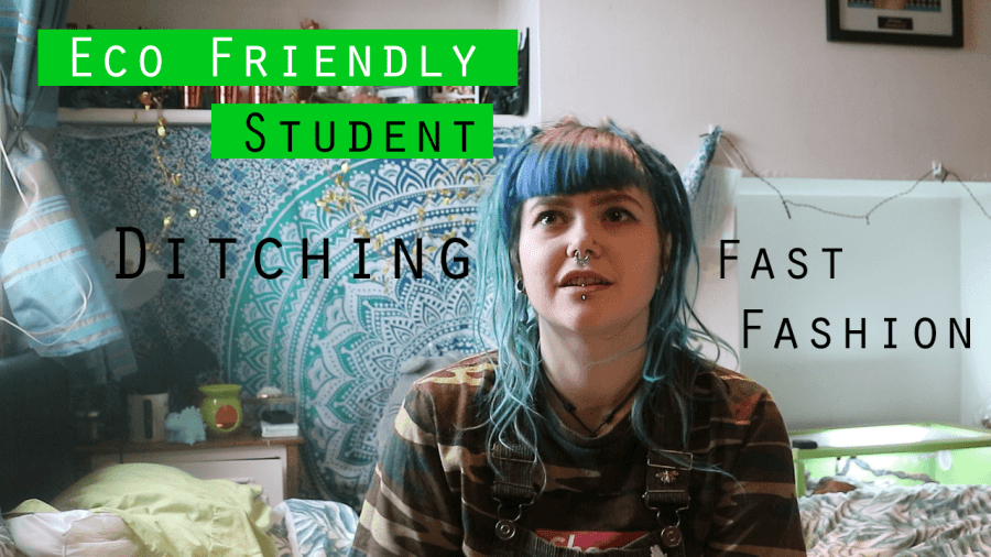 Thumbnail of a girl sat in front of a tapestry, saying 'Eco-friendly student, ditching fast fashion'