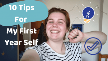 A young woman smiling at the camera with the text '10 tips for my first year self'.