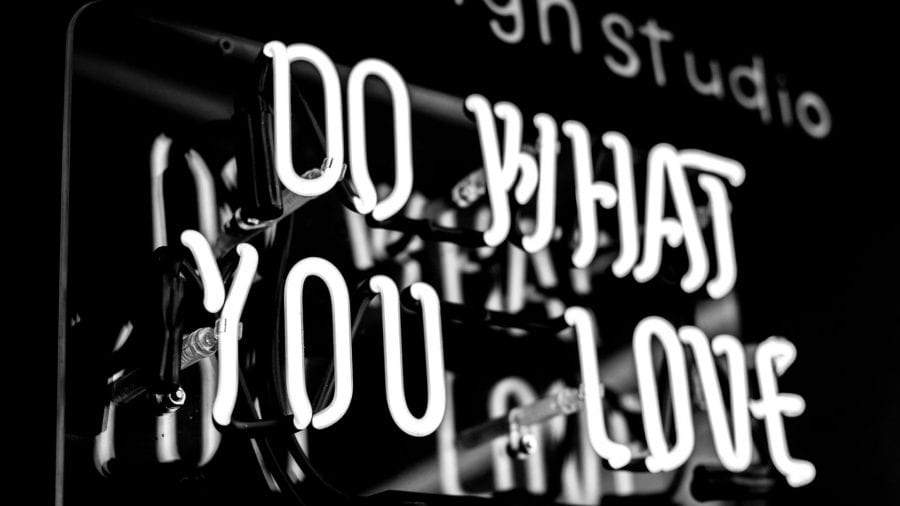 """light up sign, that says """"do what you love"""""""
