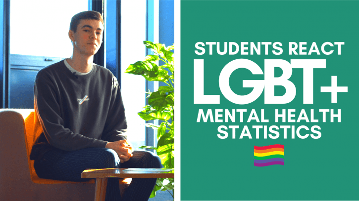 Preview image for the article Students React | LGBT+ Mental Health Statistics.