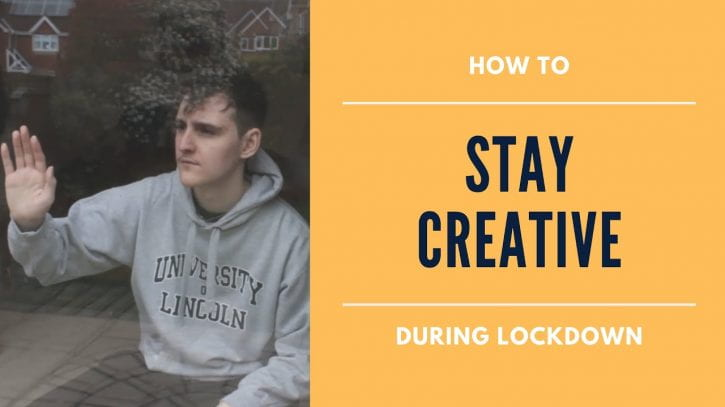 Preview image for the article Staying creative during lockdown.