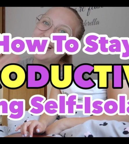 Thumbnail of a girl smiling. It reads: How to stay productive during self isolation.