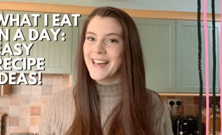Thumbnail of a girl smiling. It reads: What I eat in a day - easy recipe ideas