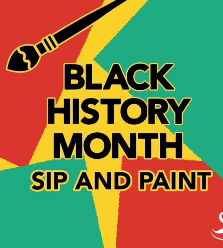 Black History Month poster with 'sip and paint'
