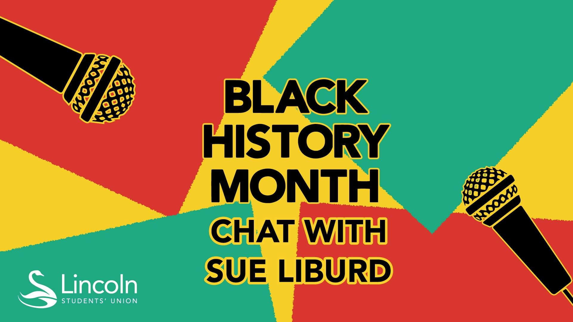 Lincoln SU's poster for Black History Month, Chat with Sue Liburd
