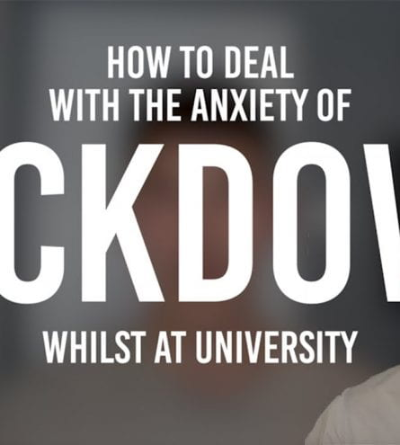 Thumbnail. Reads 'how to deal with the anxiety of lockdown whilst at university'
