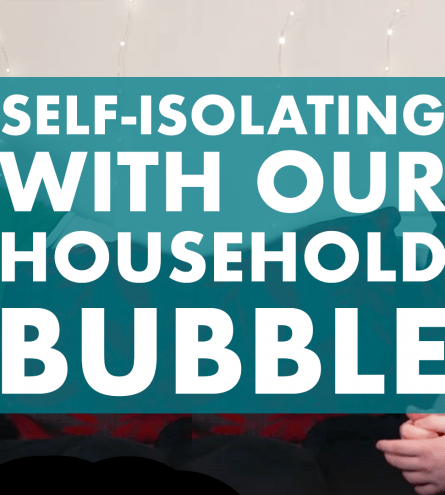 'Self-Isolating with our Household Bubble' text with Ole and Patrick either side