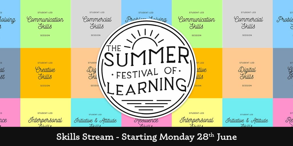 Summer Festival of Learning - Skills Stream