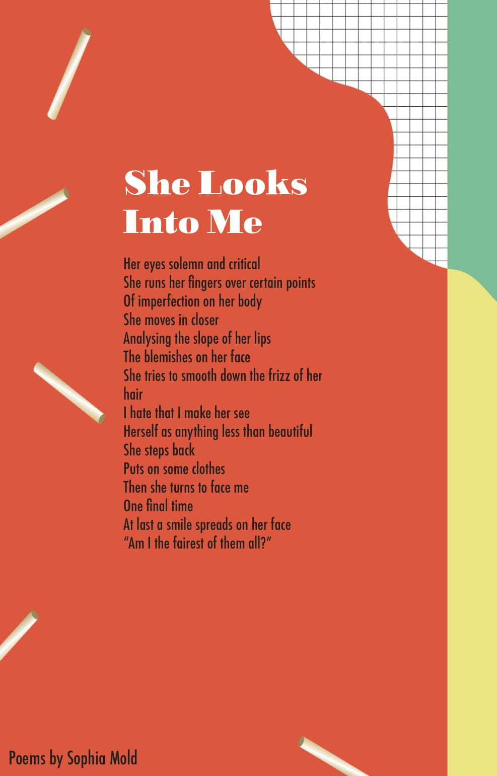 'She Looks Into Me' was originally published by The Siren Magazine.