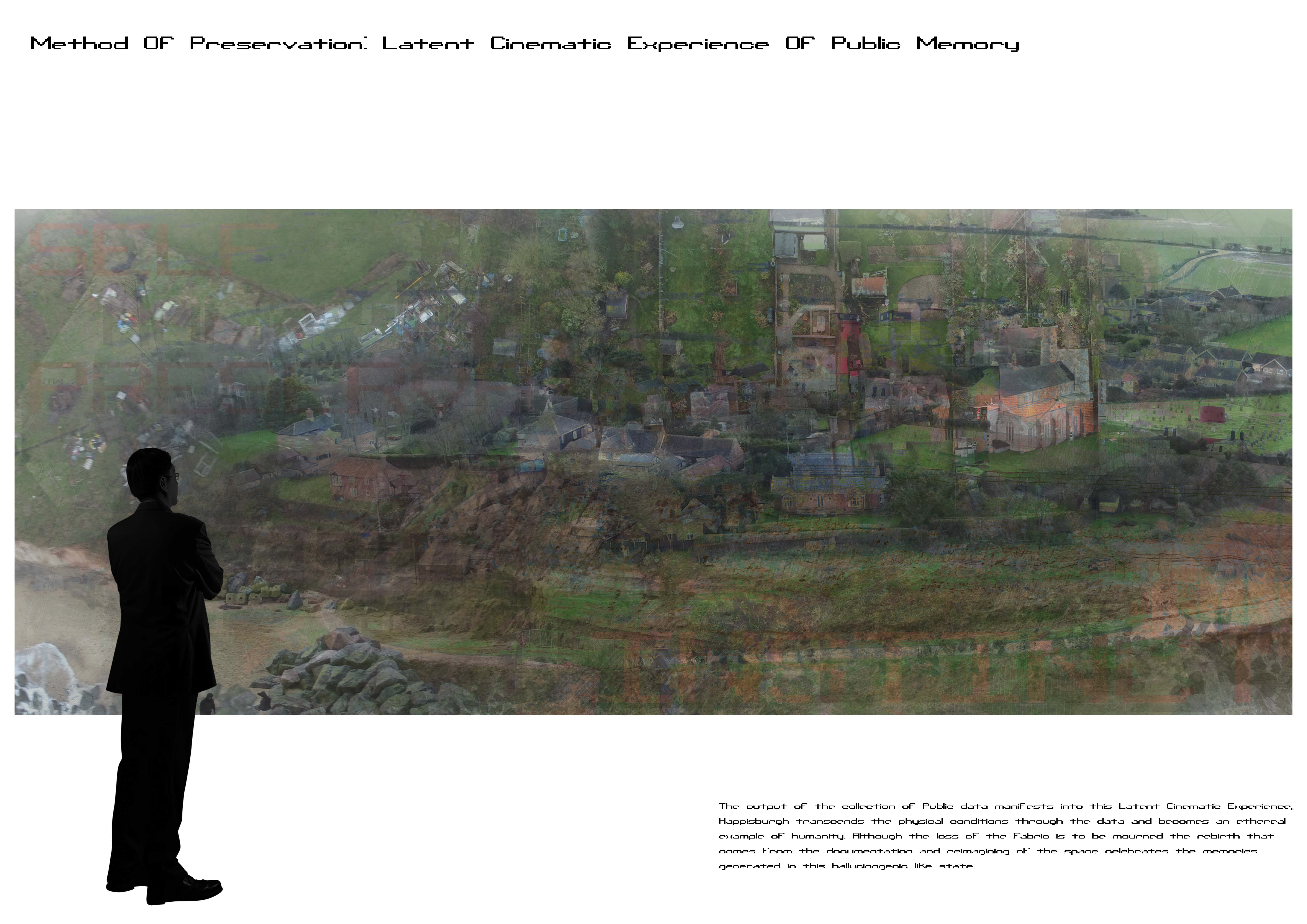 Method of Preservation: Latent Cinematic Experience of Public Memory
