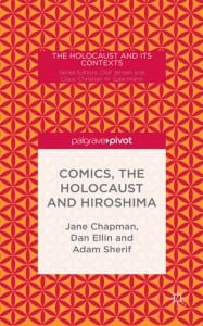 Cover of Comics, the Holocaust and Hiroshima