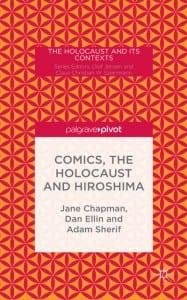 Cover of Comics, the Holocaust and Hiroshima
