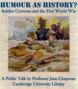 Poster advertising talk 'Humour as History: Soldier Cartoons and the First World War'