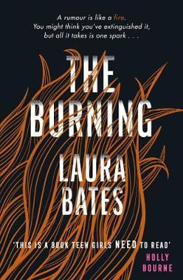 cover of The Burning by Laura Bates: white text against a background of wavy orange flames