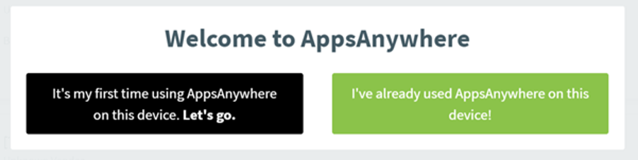 Screenshot displaying the Welcome to AppsAnywhere pop-up box.