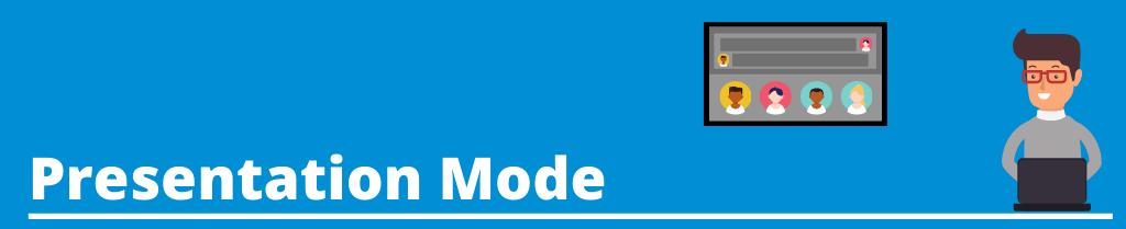 Image text: Presentation Mode