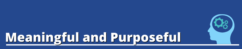 Image text [Meaingful and Purposeful]