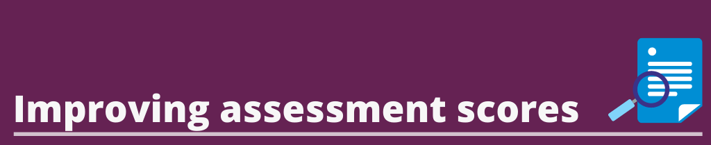 image text: [Improving assessment scores]