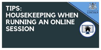 Image text[tips: Housekeeping when running an online sessoin