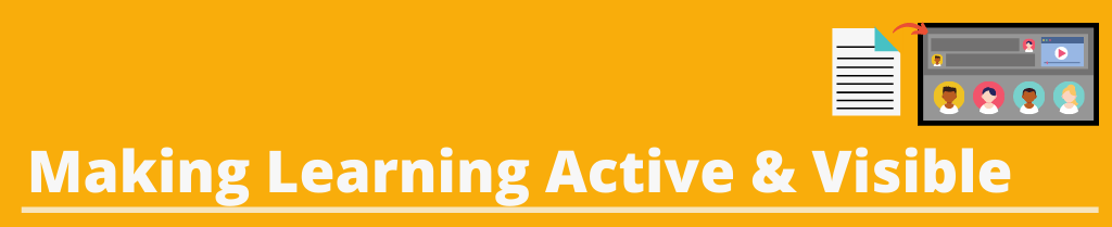 image text [Making Learning Active & Visible