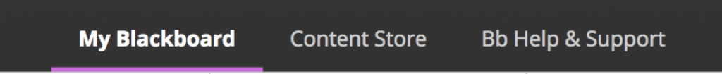 A screenshot showing the top navigation bar for Blackboard including the three main tabs: 'My Blackboard', 'Content Store' and 'Bb Help & Support'.