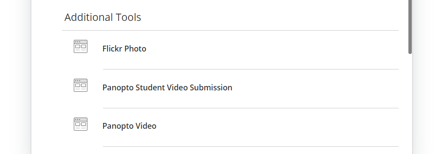 A screenshot showing the Additional Tools menu from which you should choose 'Panopto Student Video Submission'.