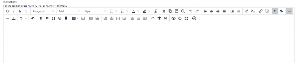 A screenshot showing the main text editor box, you will need to locate the plus icon (+) which is on the far right of the bottom line of the tools menu.