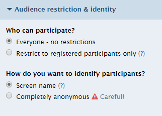 The audience restriction and identity menu lets you choose who can respond to your poll.