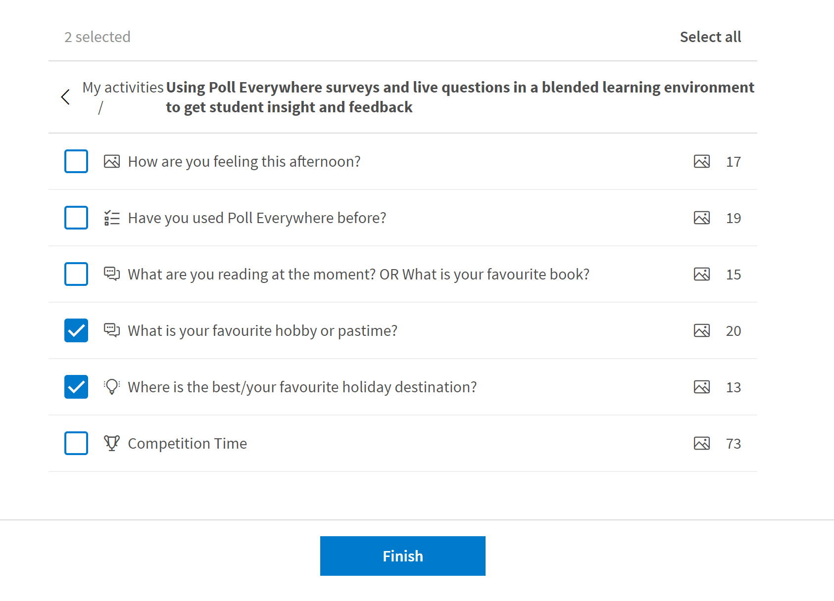 Screenshot of a Poll group and the questions within it, two of the questions have been ticked - meaning they will be included in the report.